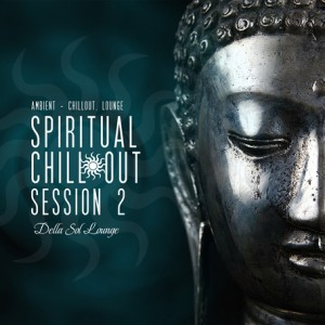 Spiritual Chillout Session 2